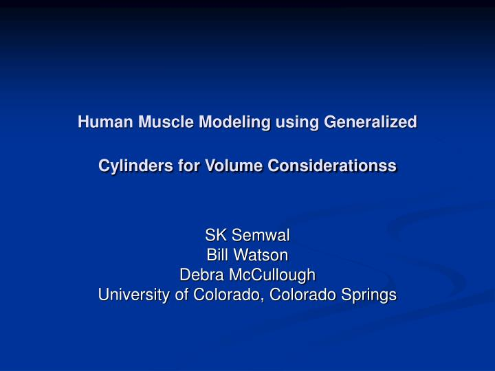 human muscle modeling using generalized cylinders for volume considerationss n.