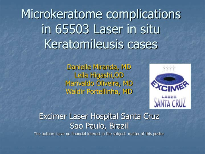 Microkeratome complications in 65503 laser in situ keratomileusis cases