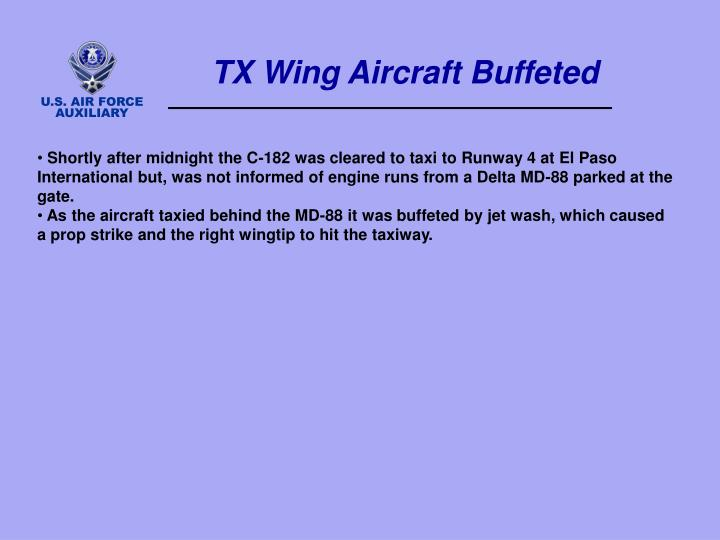 TX Wing Aircraft Buffeted