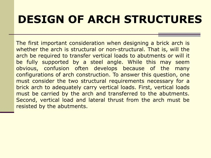 DESIGN OF ARCH STRUCTURES