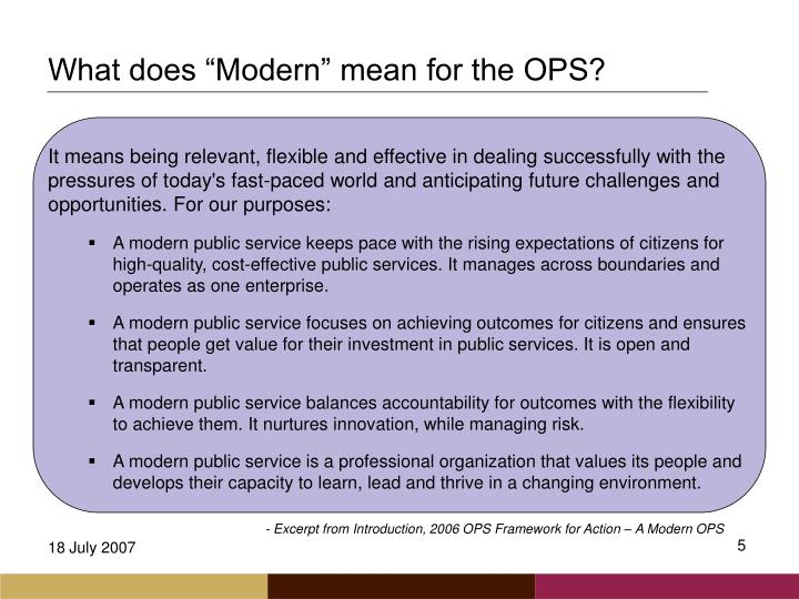 """What does """"Modern"""" mean for the OPS?"""