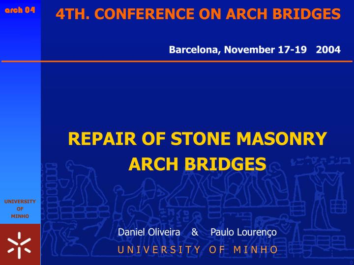 4TH. CONFERENCE ON ARCH BRIDGES