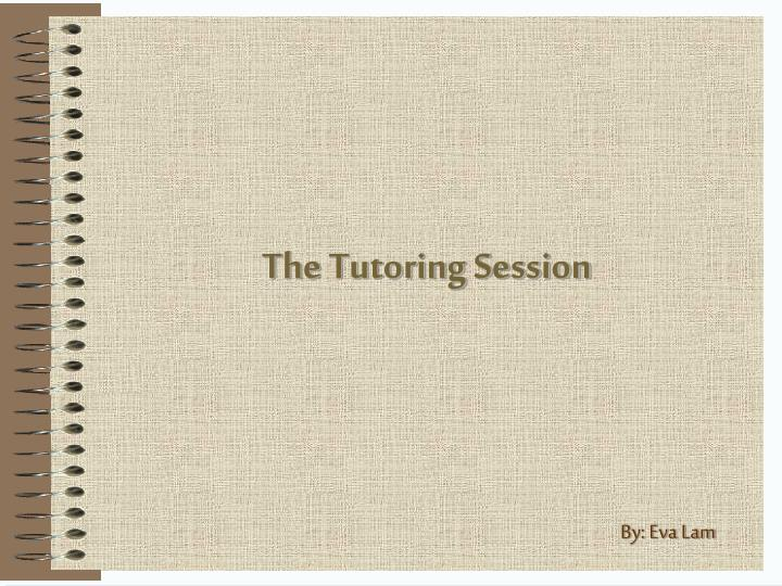 the tutoring session n.