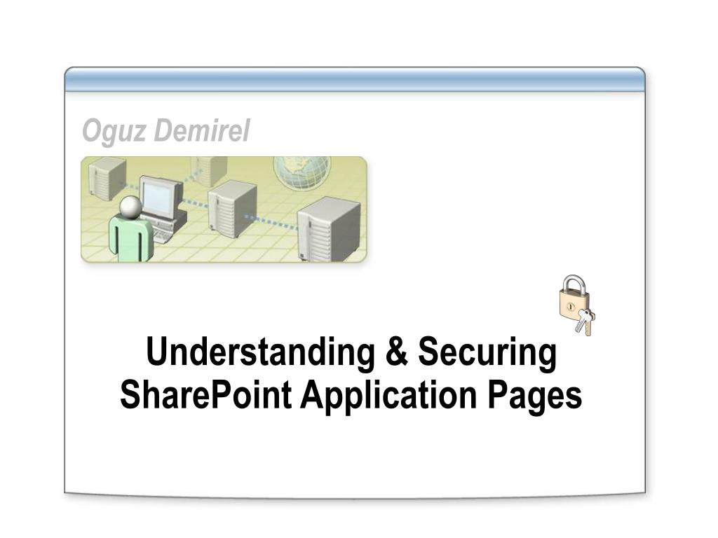 understanding securing sharepoint application pages l.