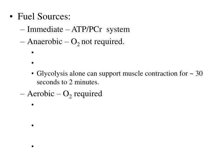 Fuel Sources: