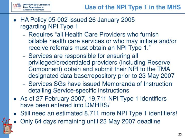 Use of the NPI Type 1 in the MHS