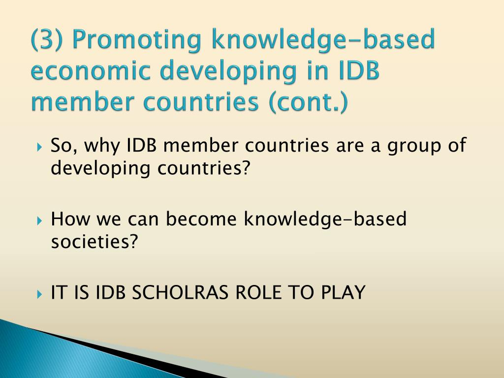(3) Promoting knowledge-based economic developing in IDB member countries (cont.)