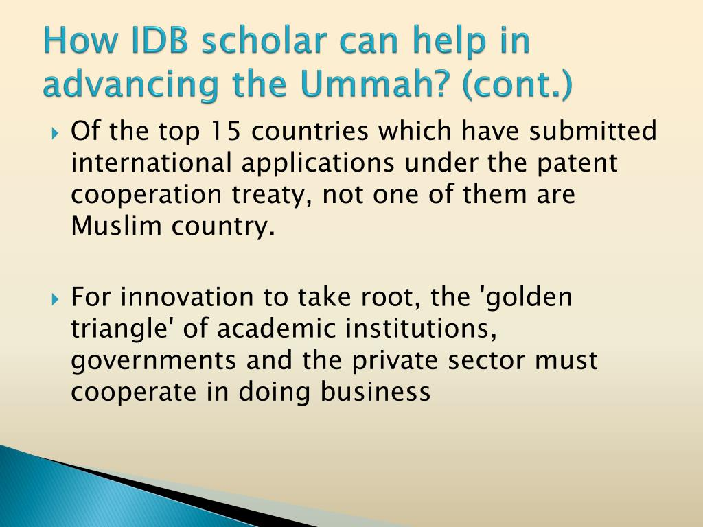 How IDB scholar can help in advancing the Ummah? (cont.)