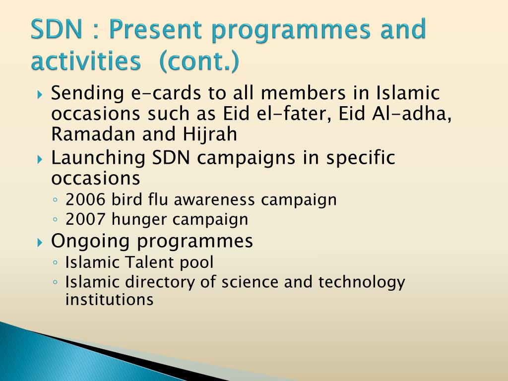 SDN : Present programmes and activities  (cont.)