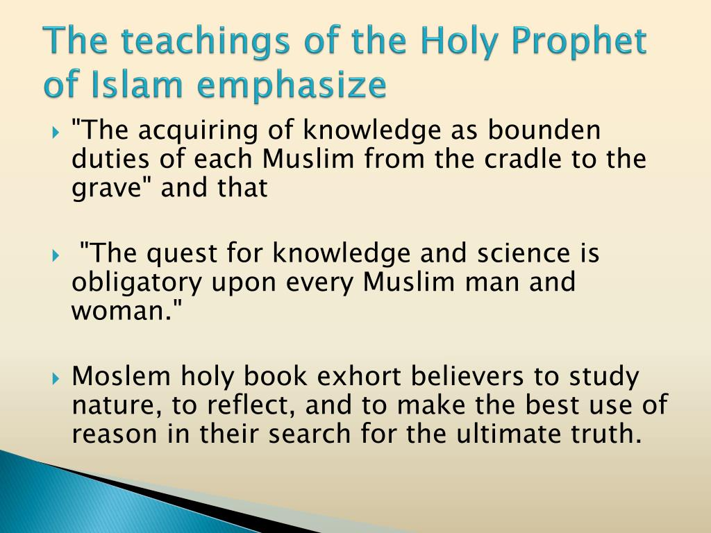 The teachings of the Holy Prophet of Islam emphasize