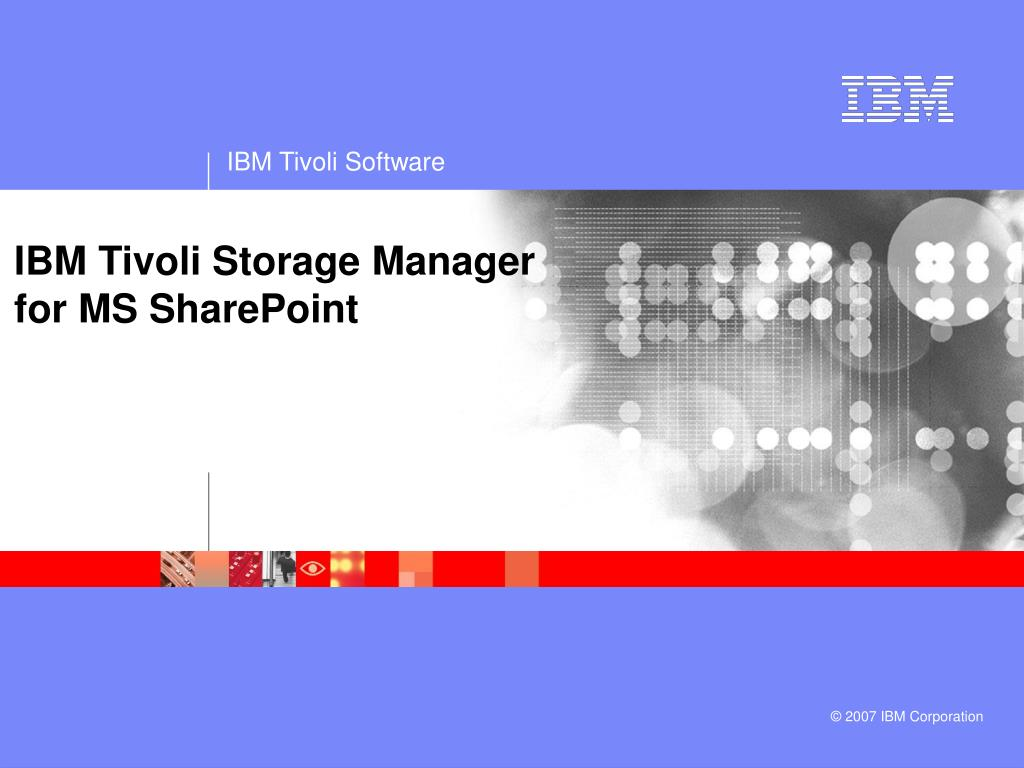 ibm tivoli storage manager for ms sharepoint