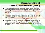 characteristics of tier 2 interventions cont