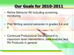our goals for 2010 2011