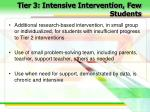 tier 3 intensive intervention few students29