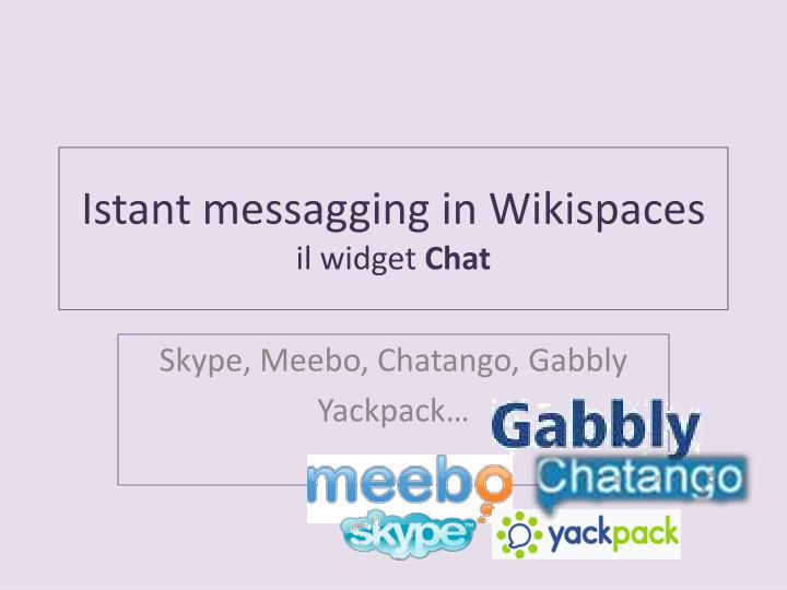 Istant messagging in wikispaces il widget chat