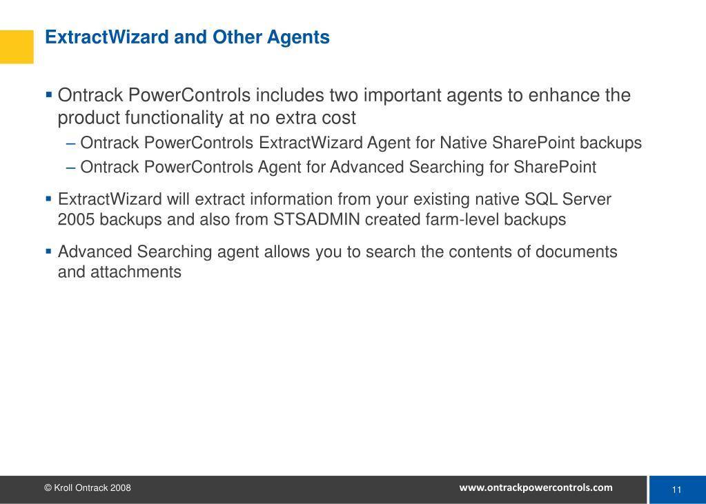 ExtractWizard and Other Agents