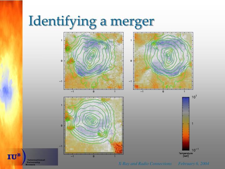 Identifying a merger