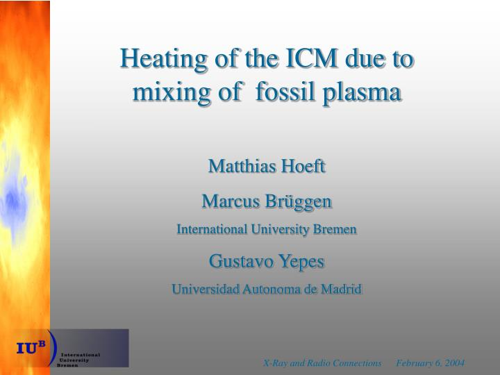 Heating of the ICM due to mixing of  fossil plasma