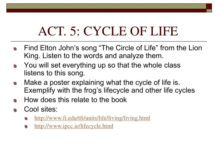 ACT. 5: CYCLE OF LIFE