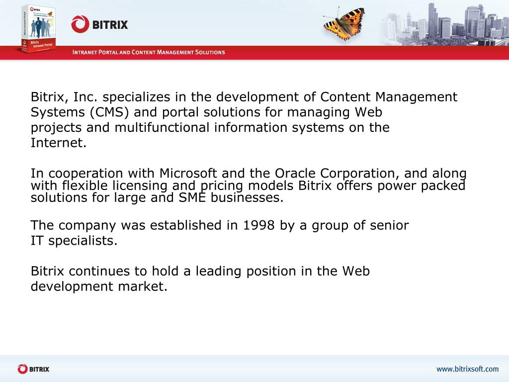 Bitrix, Inc. specializes in the development of Content Management