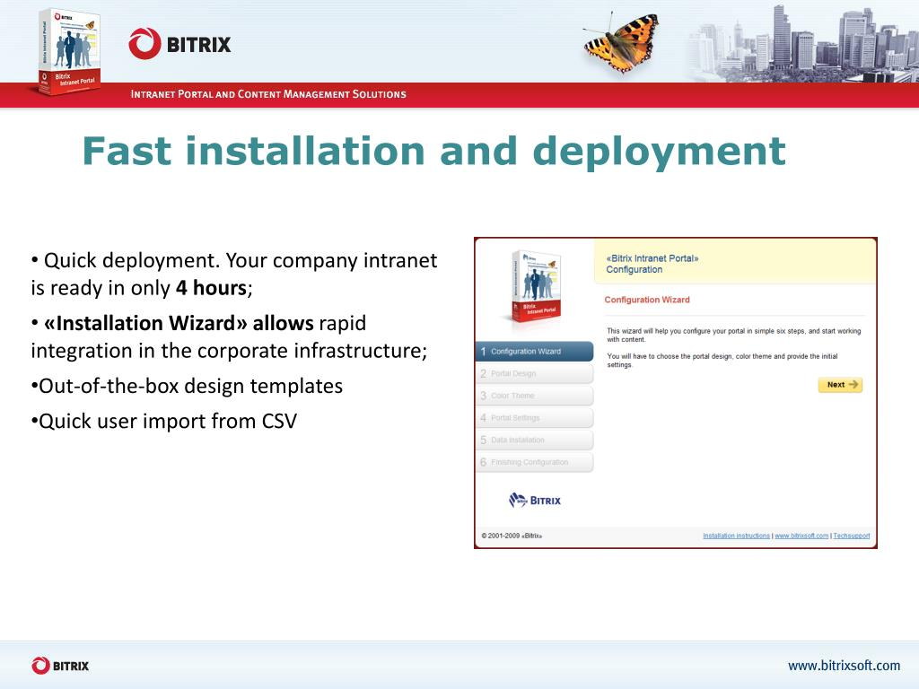 Fast installation and deployment