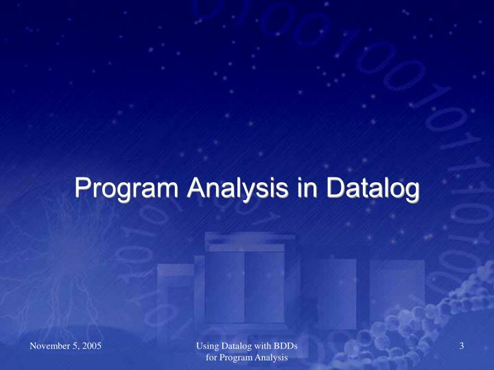 Program Analysis in Datalog