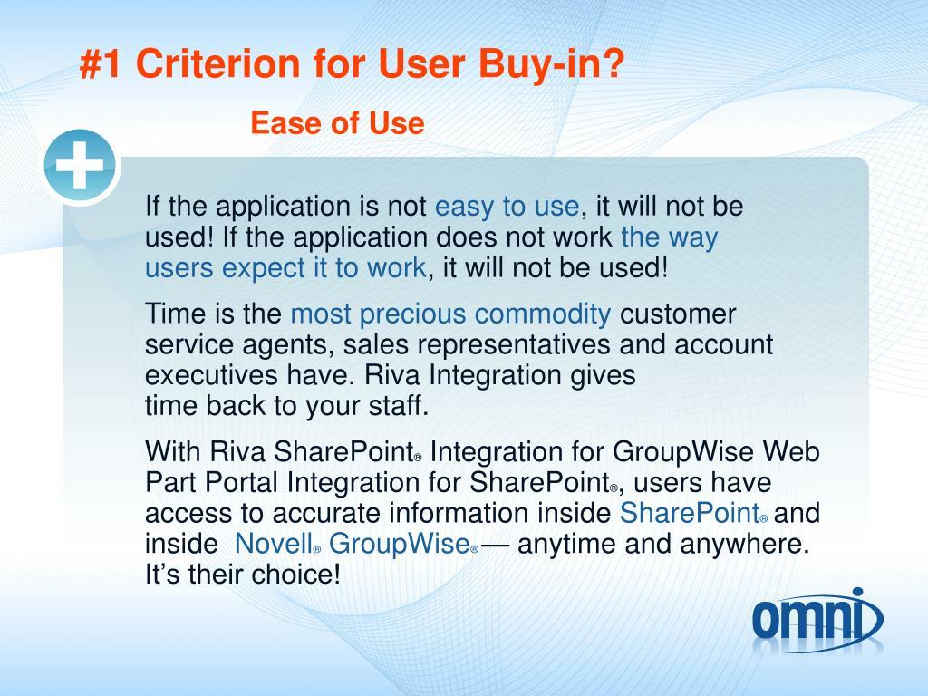 #1 Criterion for User Buy-in?