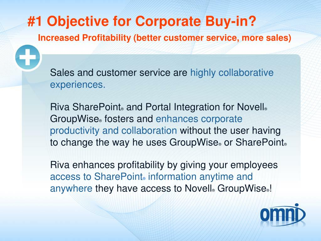 #1 Objective for Corporate Buy-in?