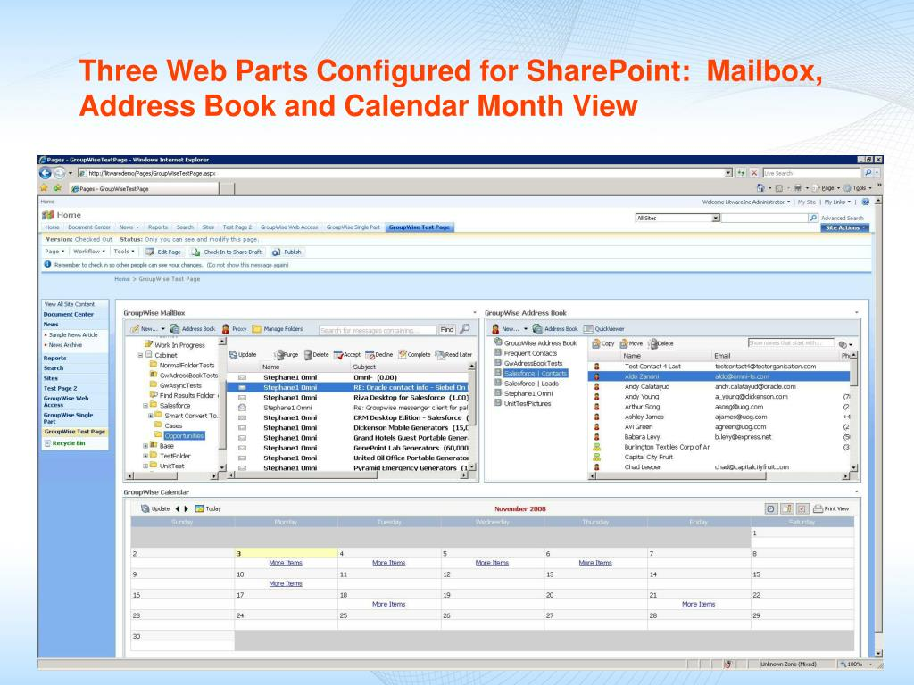 Three Web Parts Configured for SharePoint:  Mailbox, Address Book and Calendar Month View