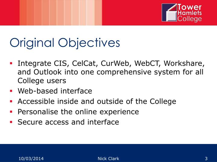 Original objectives
