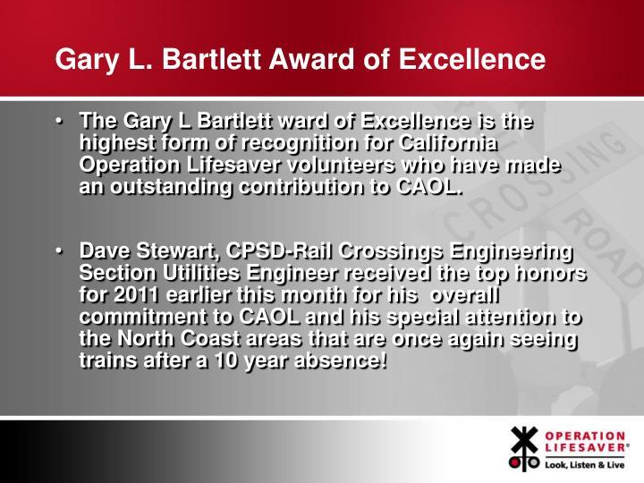 Gary L. Bartlett Award of Excellence