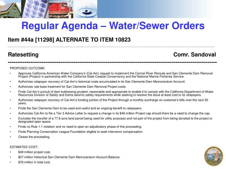 Regular Agenda – Water/Sewer Orders