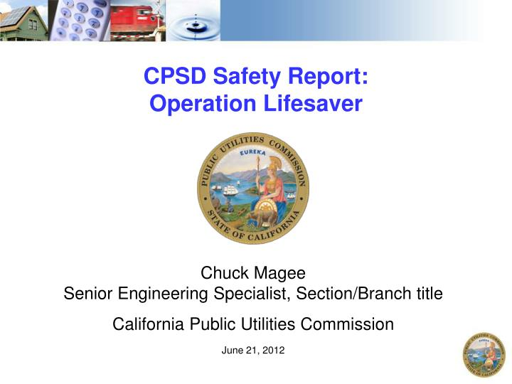 CPSD Safety Report: