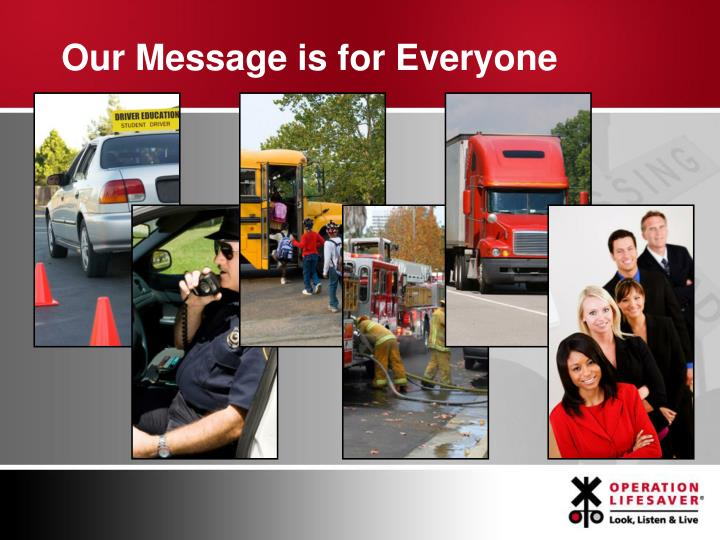 Our Message is for Everyone