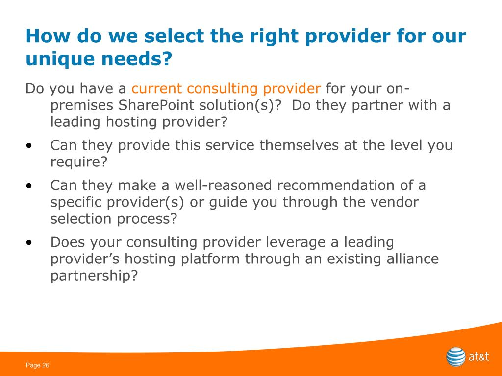 How do we select the right provider for our unique needs?