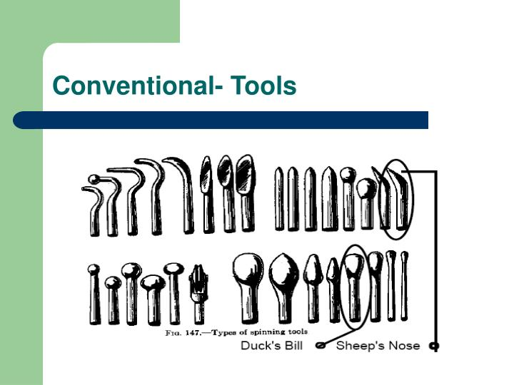 Conventional- Tools