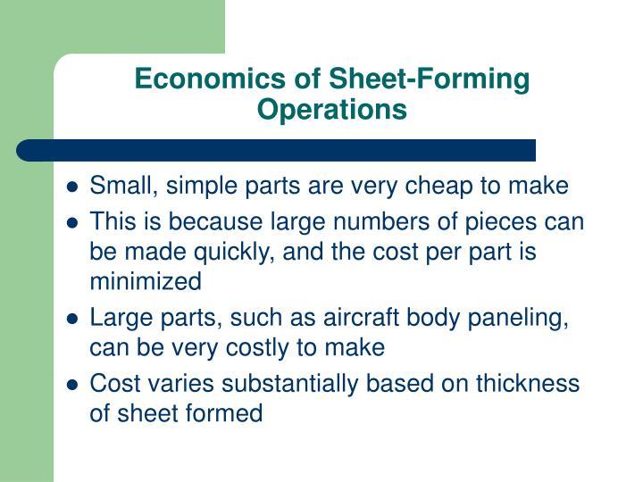 Economics of Sheet-Forming Operations