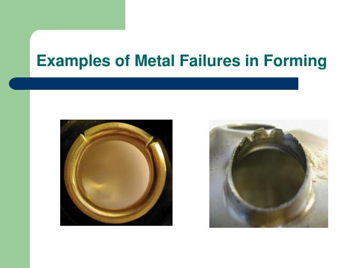 Examples of Metal Failures in Forming