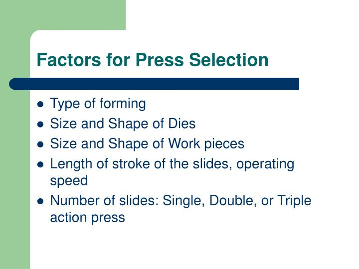 Factors for Press Selection