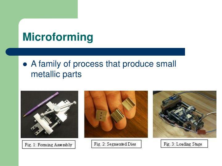 Microforming