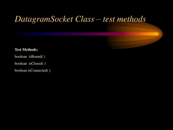 DatagramSocket Class – test methods