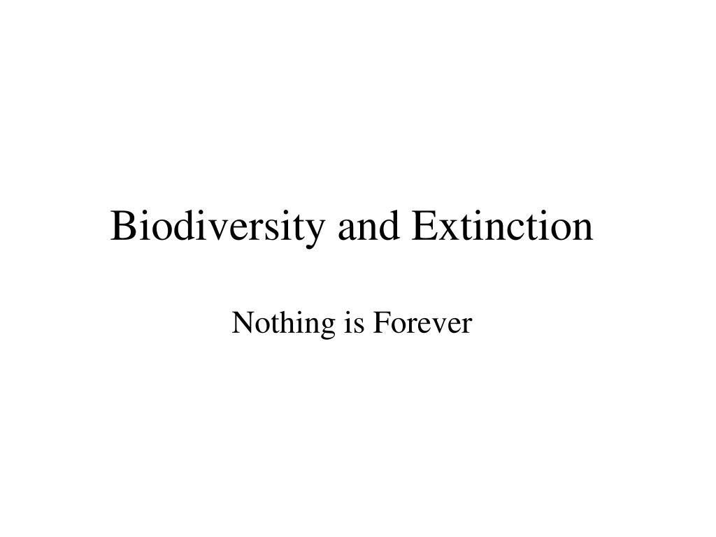 Biodiversity and Extinction