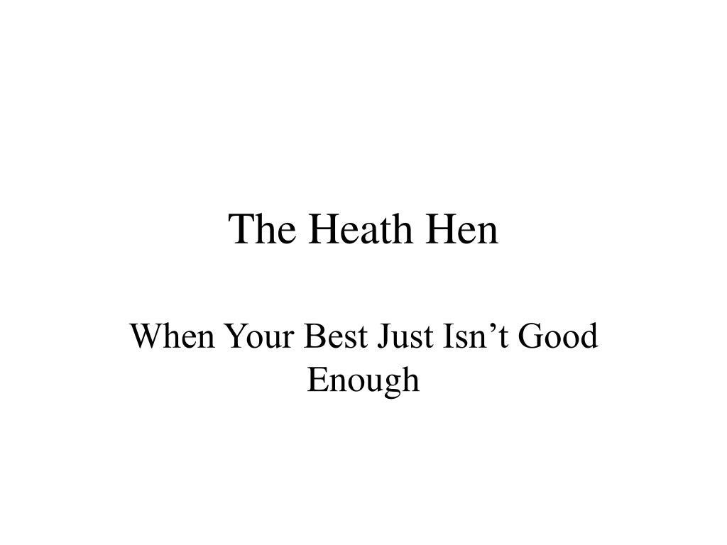 The Heath Hen