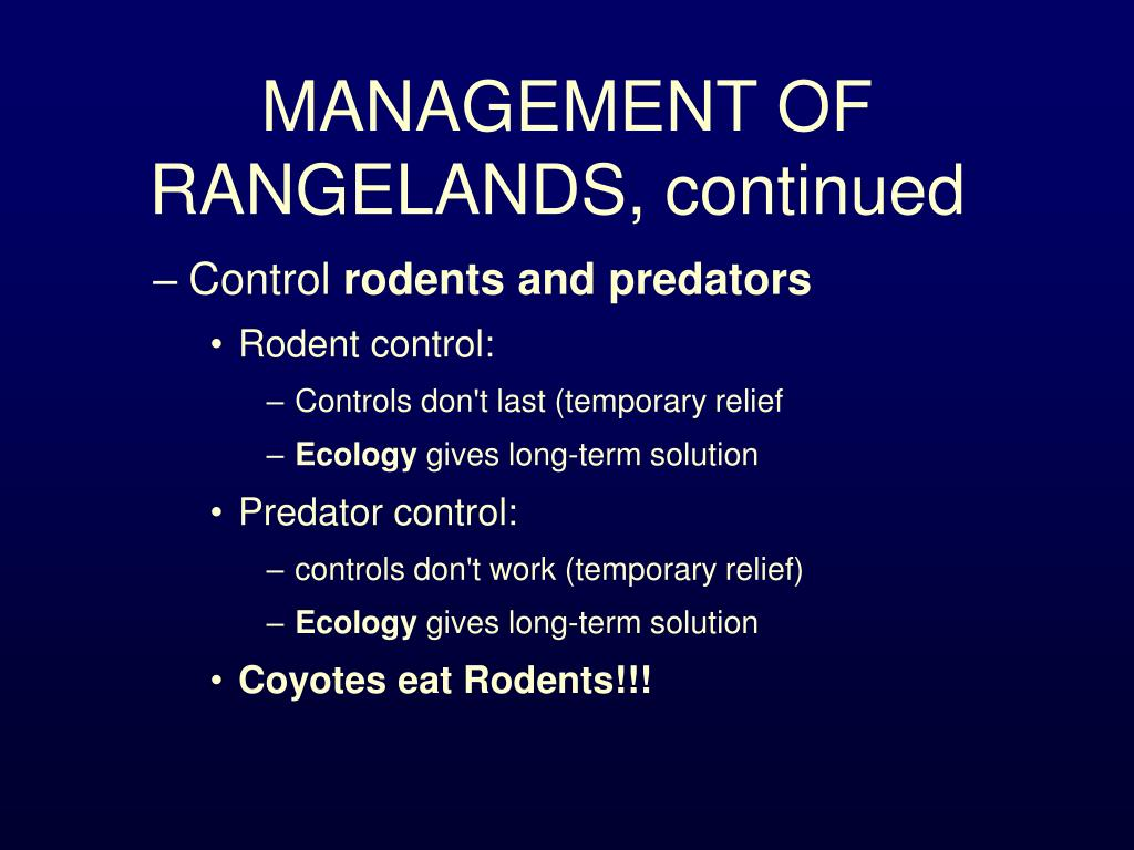 MANAGEMENT OF RANGELANDS, continued