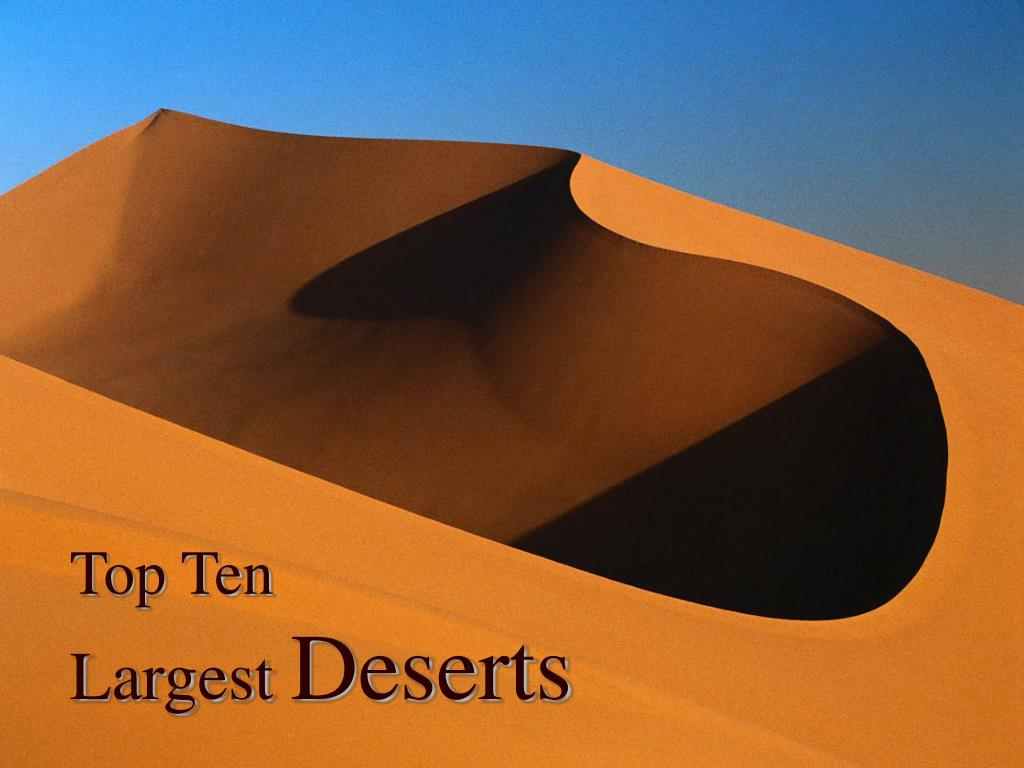 top ten largest deserts l.