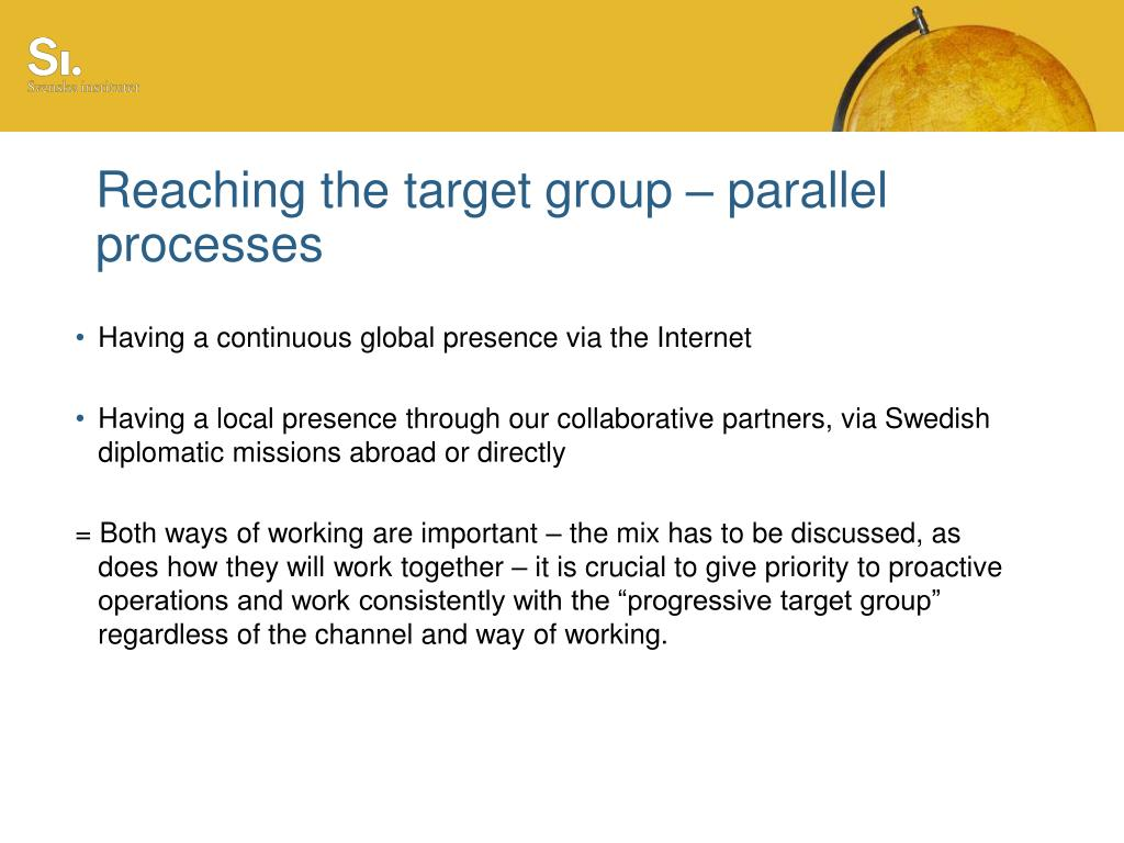 Reaching the target group – parallel processes