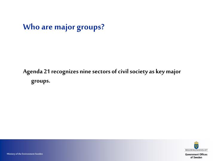 Who are major groups