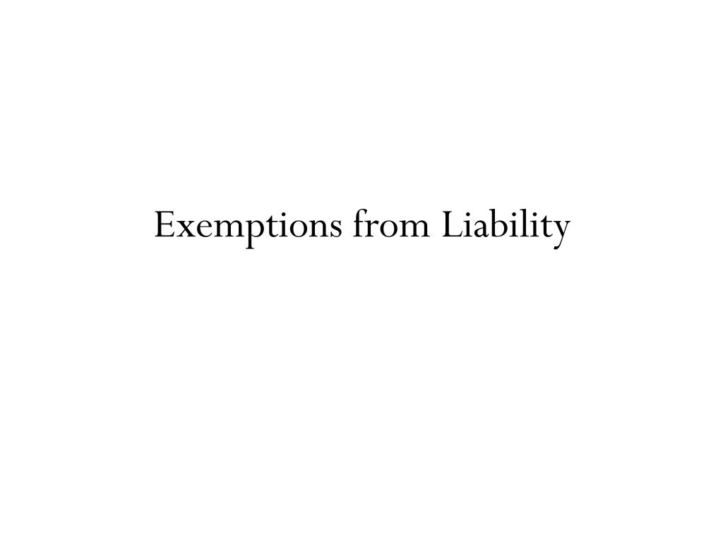 Exemptions from Liability