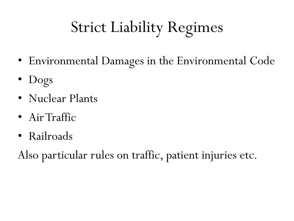 Strict Liability Regimes