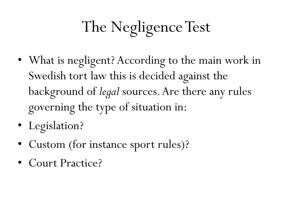 The Negligence Test